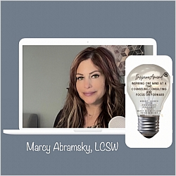 Marcy Abramsky, LCSW Owner InspireAmind Counseling & Consulting
