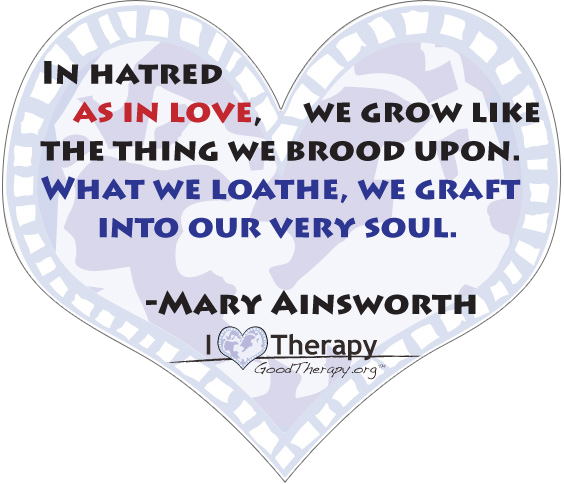 Quote on hatred by Mary Ainsworth